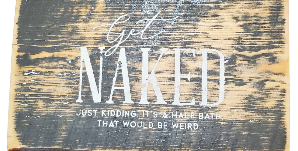 Get Naked (2 Sign Bathroom Package)