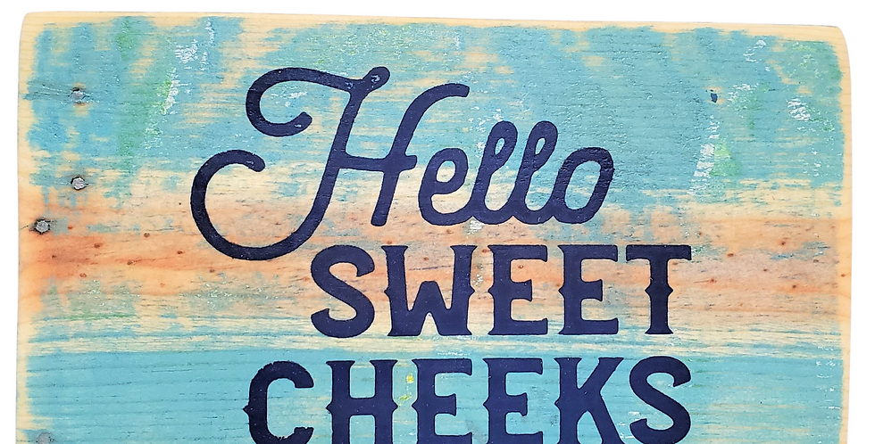 Hello Sweet Cheeks (3 sign Bathroom Decor Package)