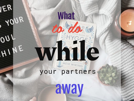 Partner on nights or working late?