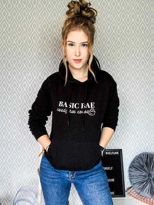 Hoodie 'Basic Bae needs hot cocoa'