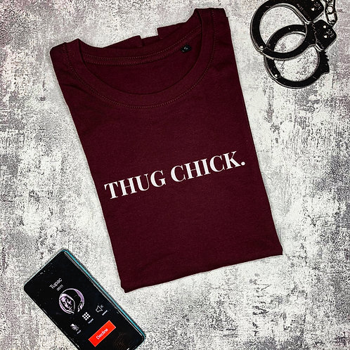 Thug Chick t-shirt. Dames
