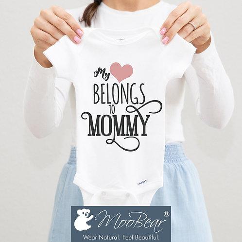 My heart belongs to mommy Bodysuit