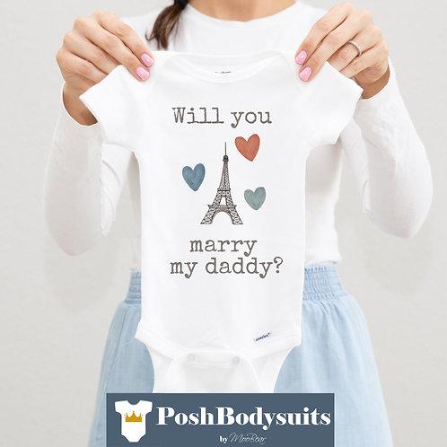 Will you marry my daddy? Bodysuit