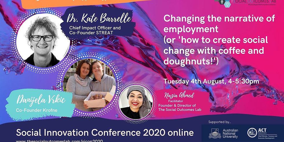 Changing the narrative of employment (or how to create social change with coffee and doughnuts!)