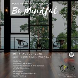 Be Mindful - Yoga Retreat & Workshop