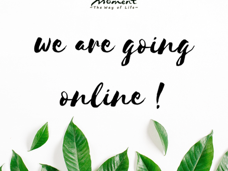 We are going online !