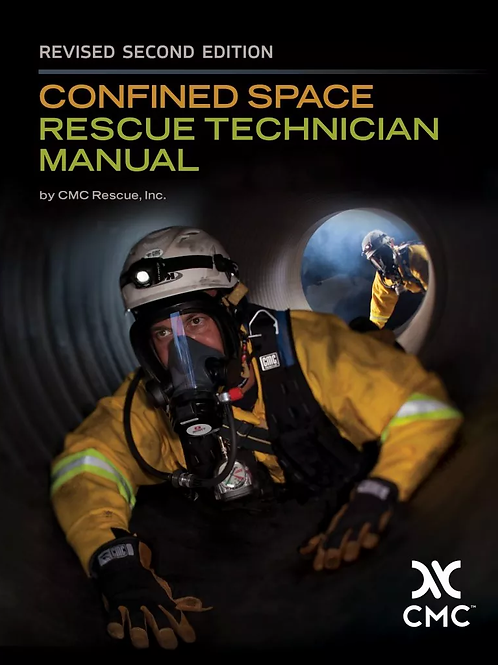 CMC-CONFINED SPACE RESCUE TECHNICIAN MANUAL