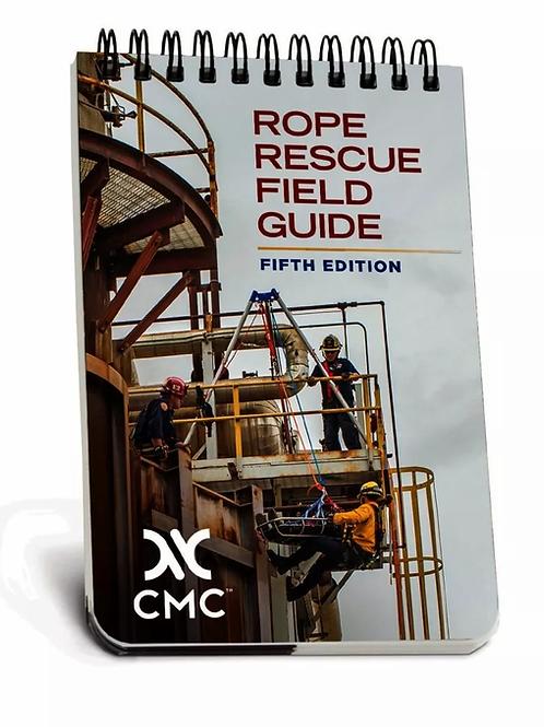 CMC-ROPE RESCUE FIELD GUIDE