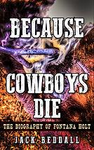 Because Cowboys Die cover.jpg