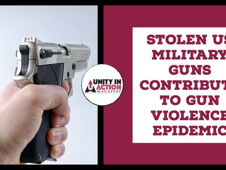 Stolen US Military Guns Contribute To Gun Violence Epidemic