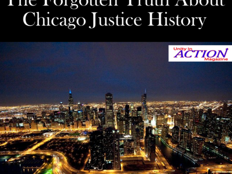 The Forgotten Truth About Chicago Justice History