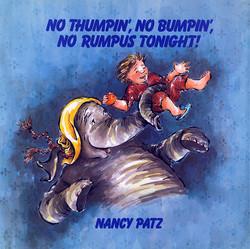 No Thumpin' No Bumpin' No Rumpus