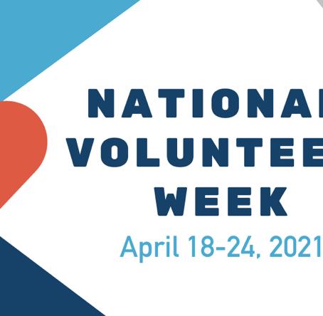 National Volunteer Week: April 18- 24