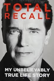 Total Recall-My Unbelievably True Life Story
