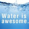 BE WATER!