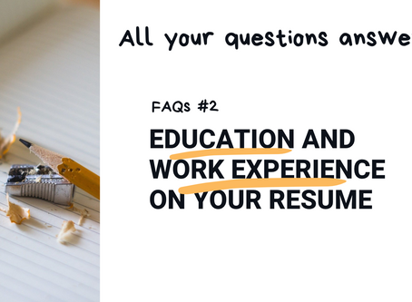 FAQs: Education and Work Experience sections of the resume