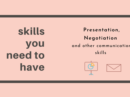 Skills you need to have! Skill 2: Communication