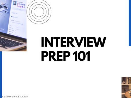 Interview Preparation 101