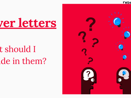 Cover letters: What should I include in them?!