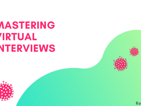 Mastering the art of virtual interviewing!