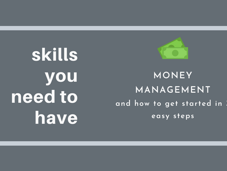 Skills you need to have. Skill 3: Money Management