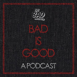 Bad Is Good Podcast Cover Art.jpg