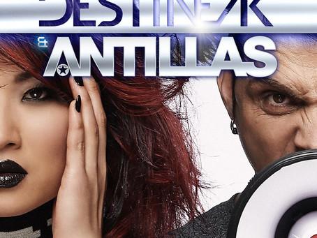 DESTINEAK SINGLE *SILENCED* w/ ANTILLAS OUT NOW ON ARMADA/SONY