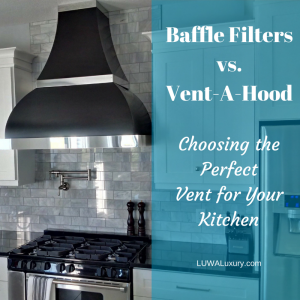 Baffle Filters vs. Vent-A-Hood