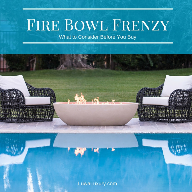 Fire Bowl Frenzy: 3 Things to Consider Before you Buy