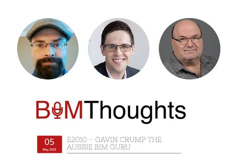 Podcast: BIM Thoughts ft. Gavin Crump