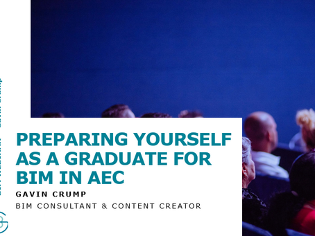 Webinar: BIM in AEC for graduates ft. Gavin Crump