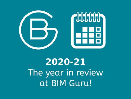 2020-21 in Review at BIM Guru