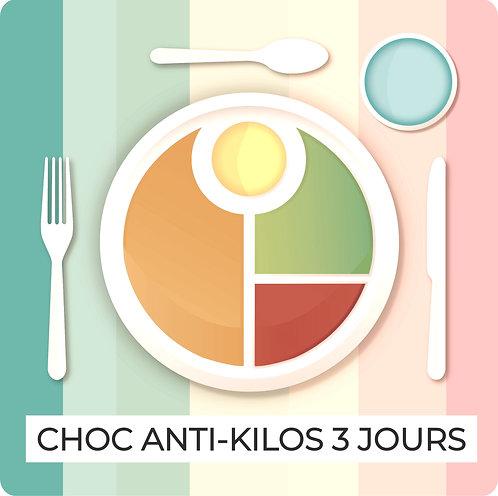 Programme anti-kilos CHOC 3 JOURS COMPLETS