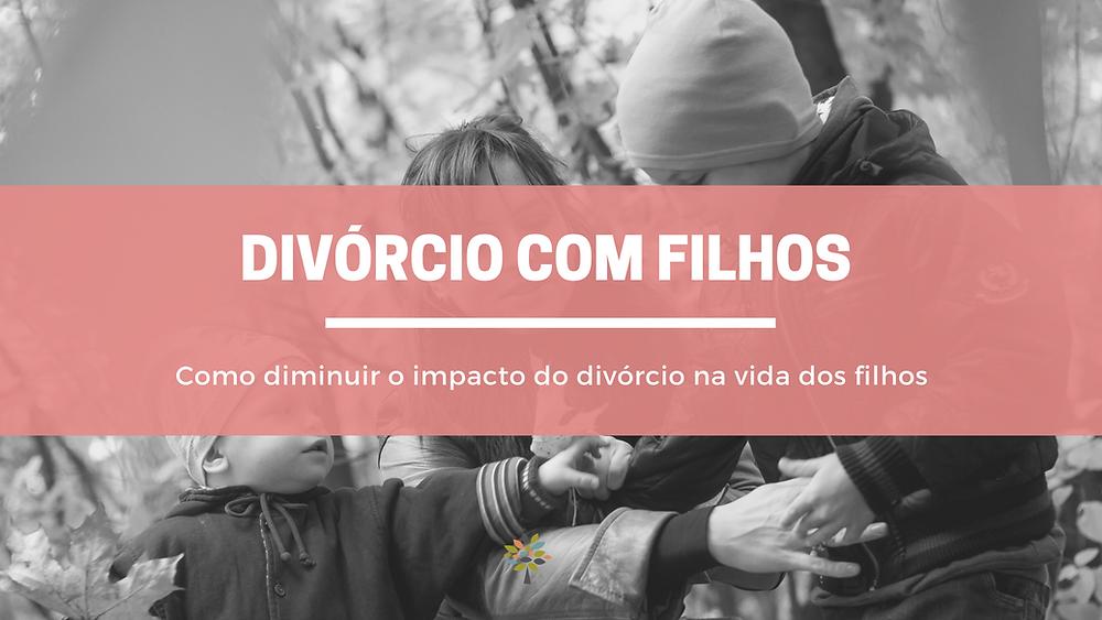 impactos do divórcio nos filhos