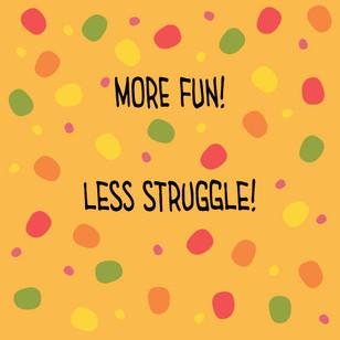 website-more-fun-less-struggle.jpg
