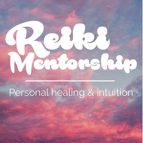 Reiki Mentorship- Personal Healing & Intuition