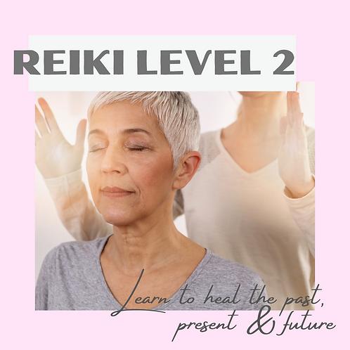 Reiki Level 2 - June 12th, 2021
