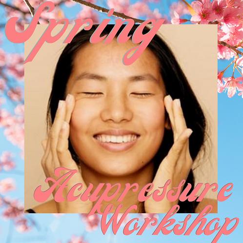 Spring Acupressure Workshop - March 20th 12pm ET
