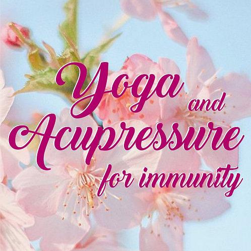 Yoga & Acupressure for Immunity
