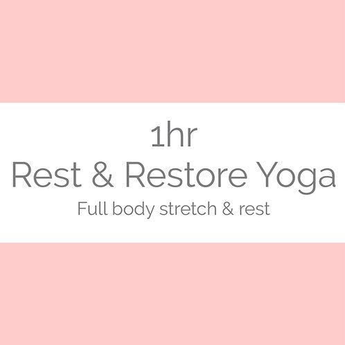1hr Rest & Restore Yoga-Full body stretch & rest