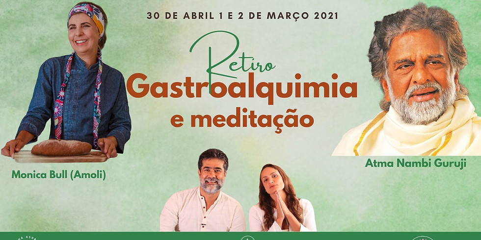 Gastroalchemy and Meditation Retreat