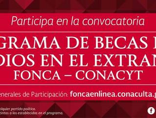 Becas FONCA-CONACYT para estudiar en el extranjero. Maestria-Doctorado