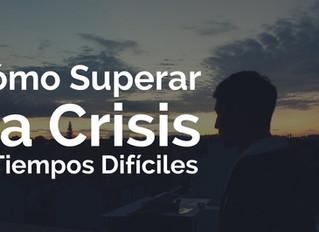 Como superamos la crisis de nuestros negocios?