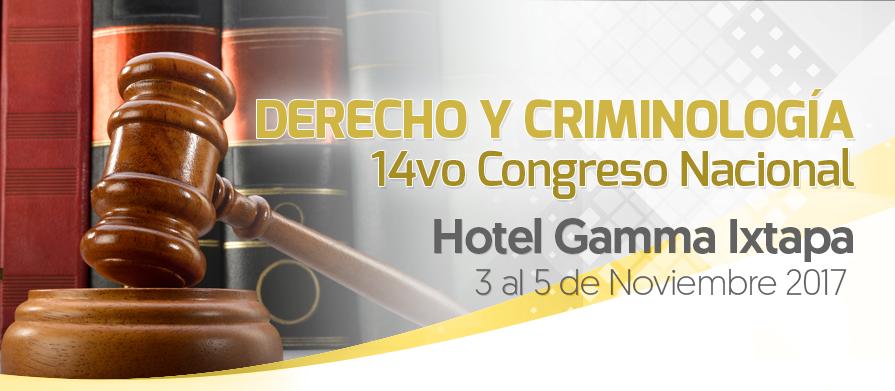 14vo Congreso Nacional de #Derecho y #Criminología #Ixtapa 2017