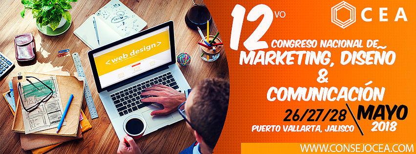 Los invitamos al 12vo Congreso Nacional de Marketing, Comunicación y Diseño Puerto Vallarta Mayo 2018