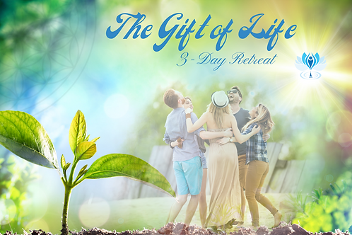 The Gift of Life 3-day Retreat - Payment Plan