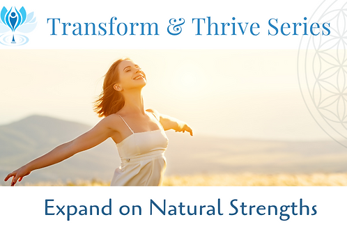 Expand on Natural Strengths