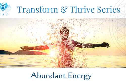 Abundant Energy – Learn to catalyse energy in daily life and how to s