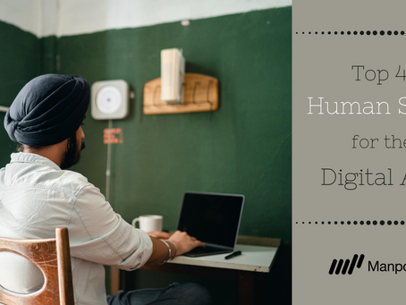 The Top 4 Human Skills for the Digital Age
