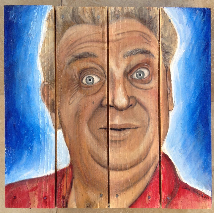 Rodney Dangerfield painting on wood by Carrie Milburn